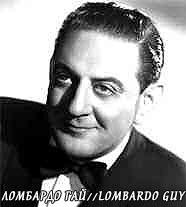 Гай Ломбордо был третьим по популярности исполнителем этой песни после сестер Эндрюс и оркестра Бенни Гудмана в 1938 году